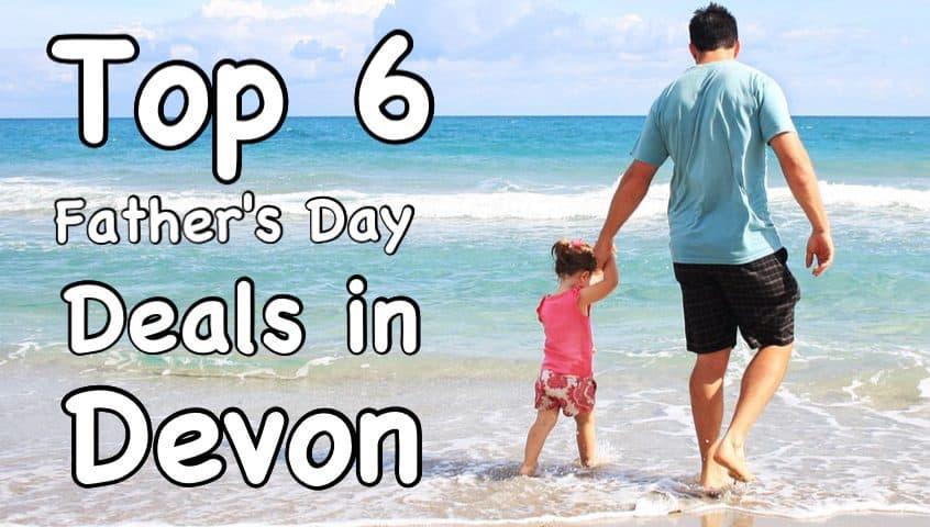 Fathers Day Devon Deals 2015
