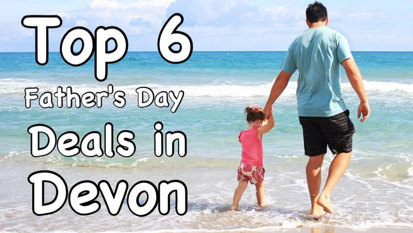Fathers Day Devon Deals 2015