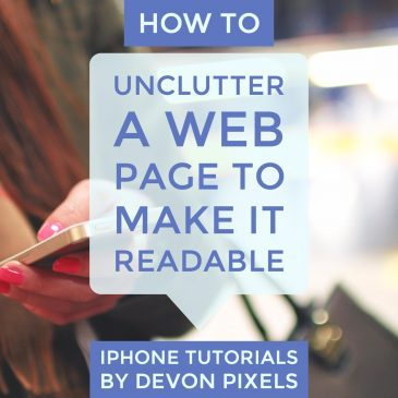 How to Unclutter a web page to make it readable on iPhone
