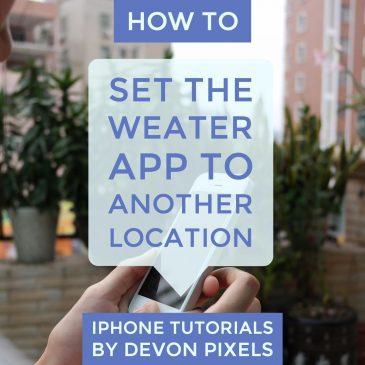 How to Set the Weather App to Another Location on an iPhone