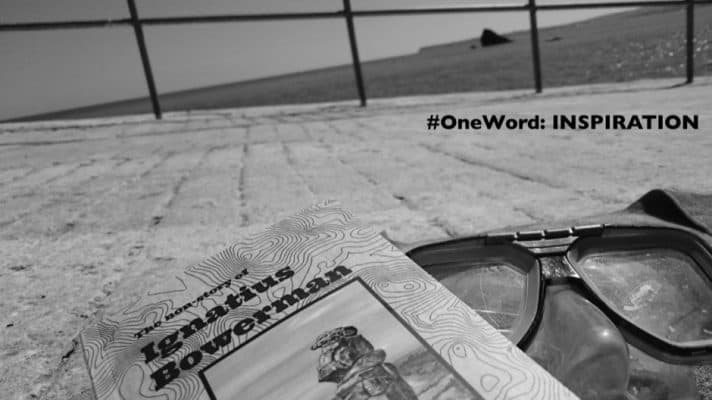 #ONEWORD - Inspiration