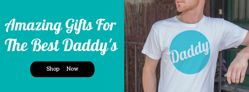 Daddy Gifts